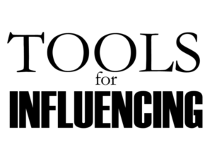Tools For Influencing